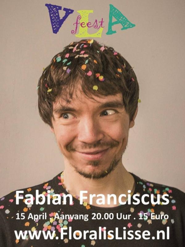 Theater Floralis presenteert Fabian Franciscus met Vlafeest
