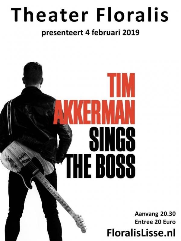 Theater Floralis presenteert Tim Akkerman sings The Boss